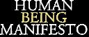 Human Being Manifesto